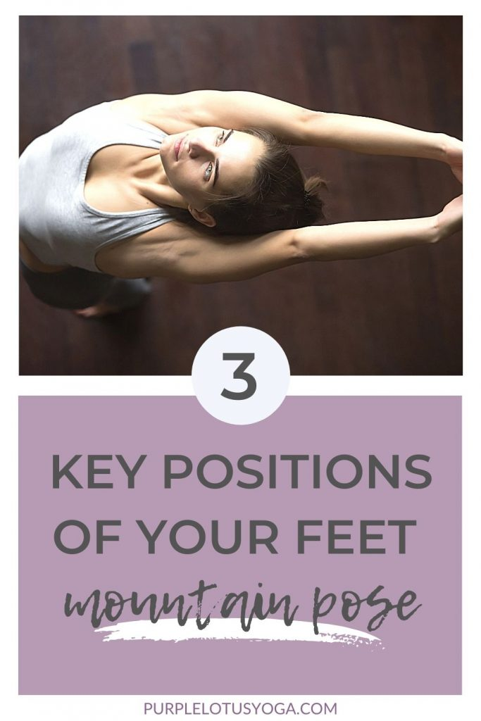 3 key positions of your feet in mountain pose