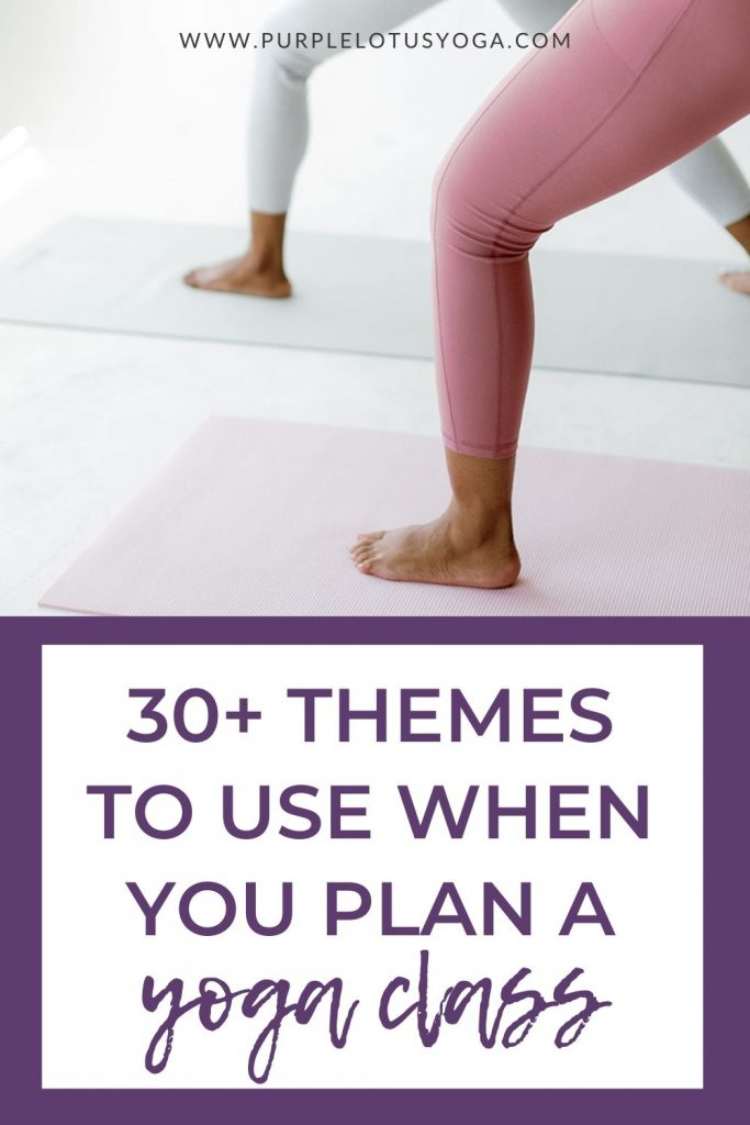 30 themes to use when you plan a yoga class