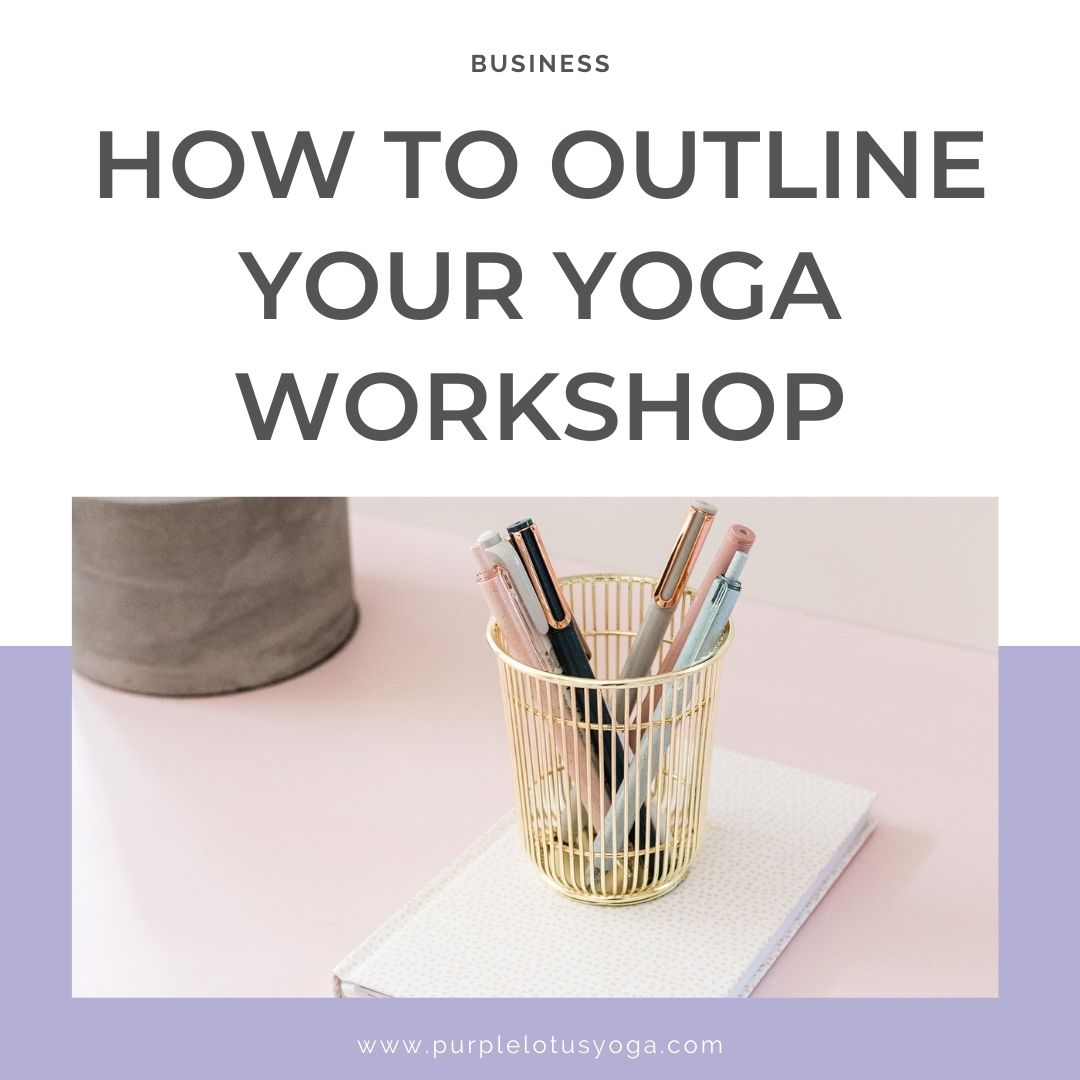 how to outline your yoga workshop feature