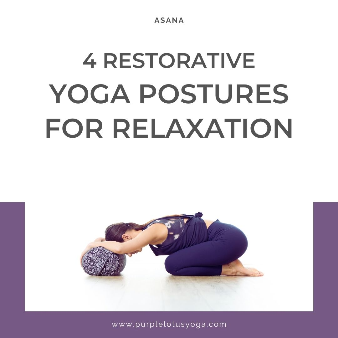4 restorative yoga postures for relaxation