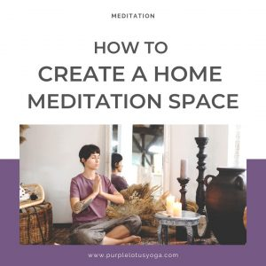 how to create a home meditation space