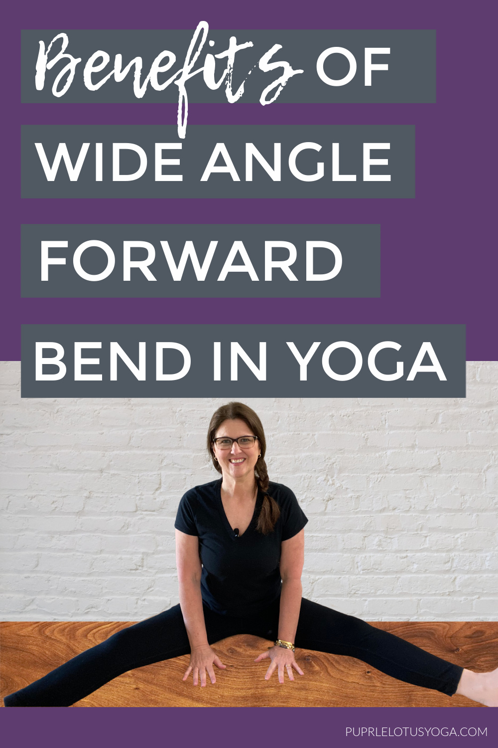 benefits of wide angle seated forward bend in yoga