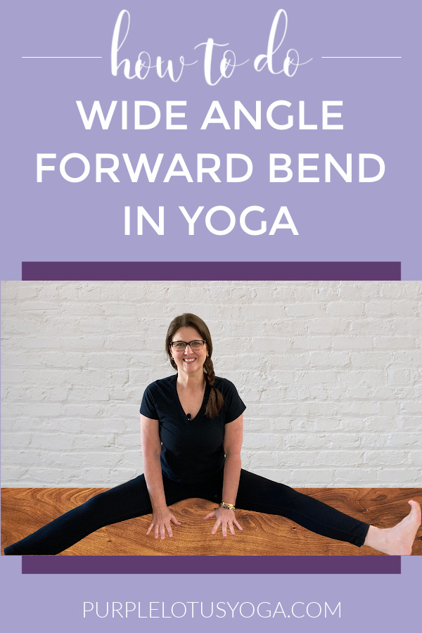 how to do wide angle forward bend pose in yoga
