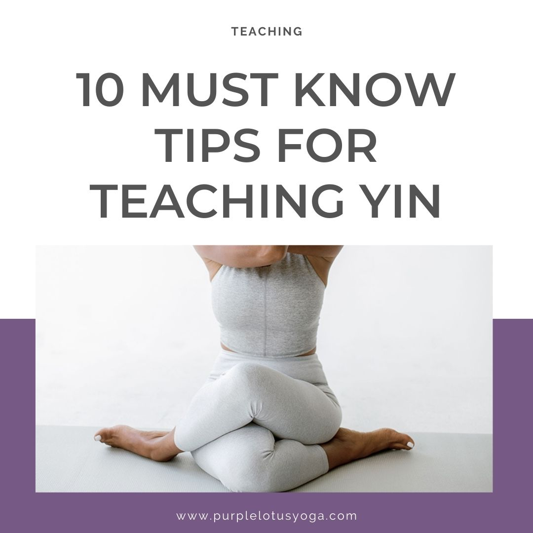 10 must know tips for teaching yin