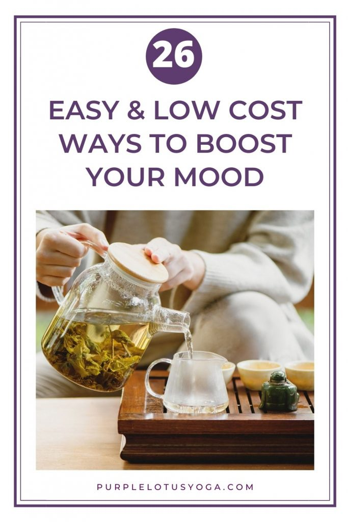 26 easy and low cost ways to boost your mood