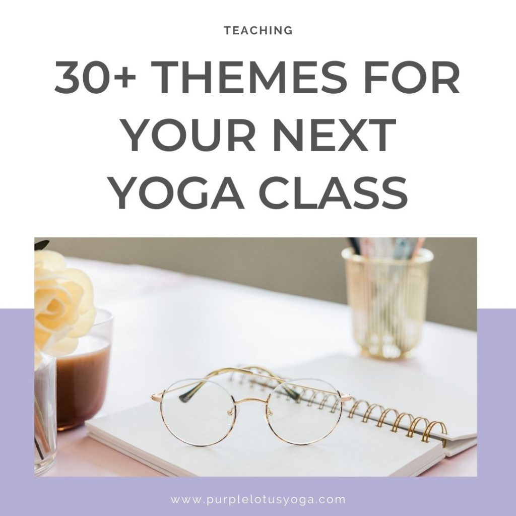 30 themes for your next yoga class