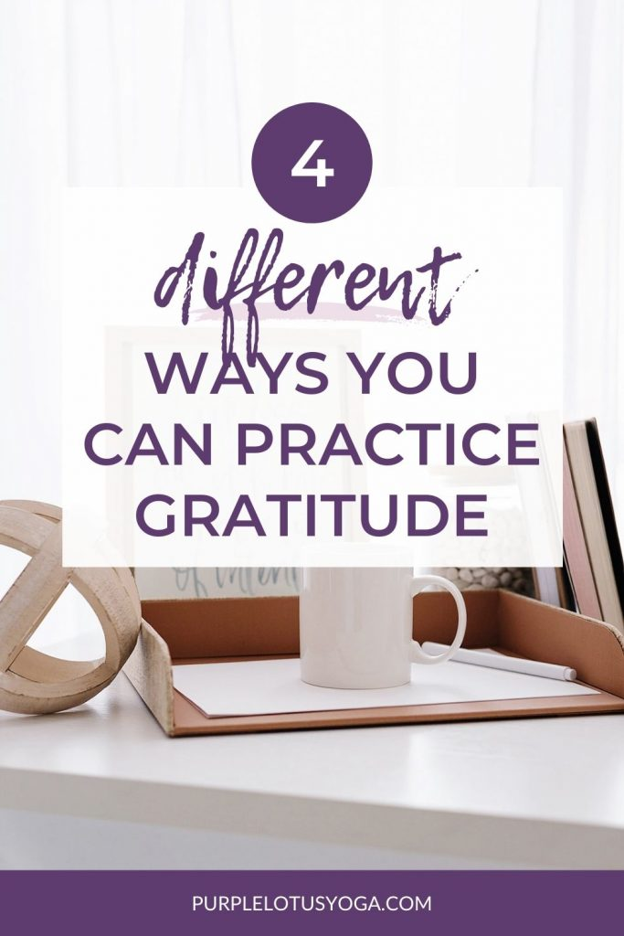 4 different ways you can practice gratitude