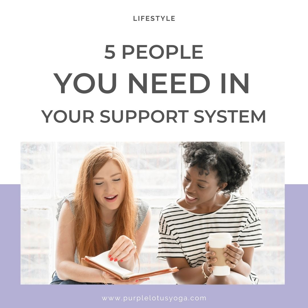 5 people you need in your support system