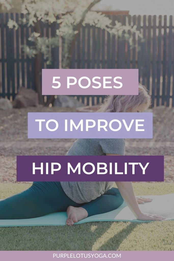 5 poses to improve hip mobility