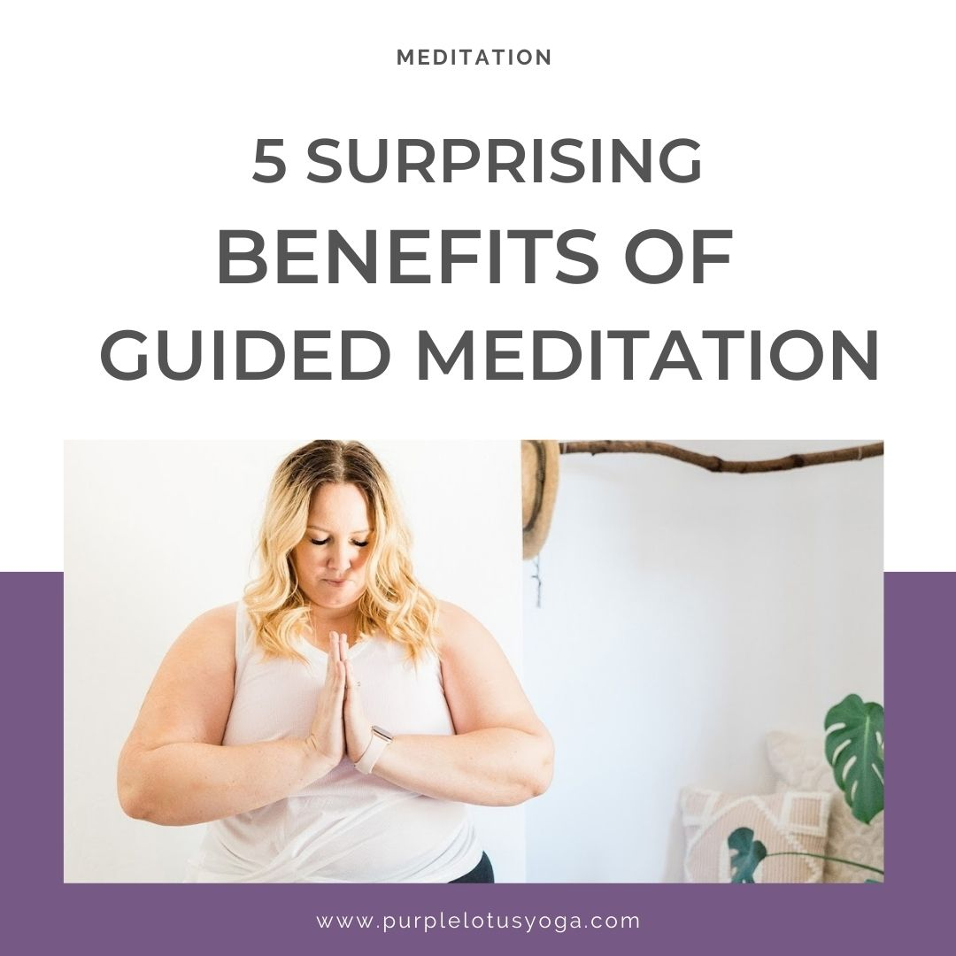 5 surprising benefits of guided meditation