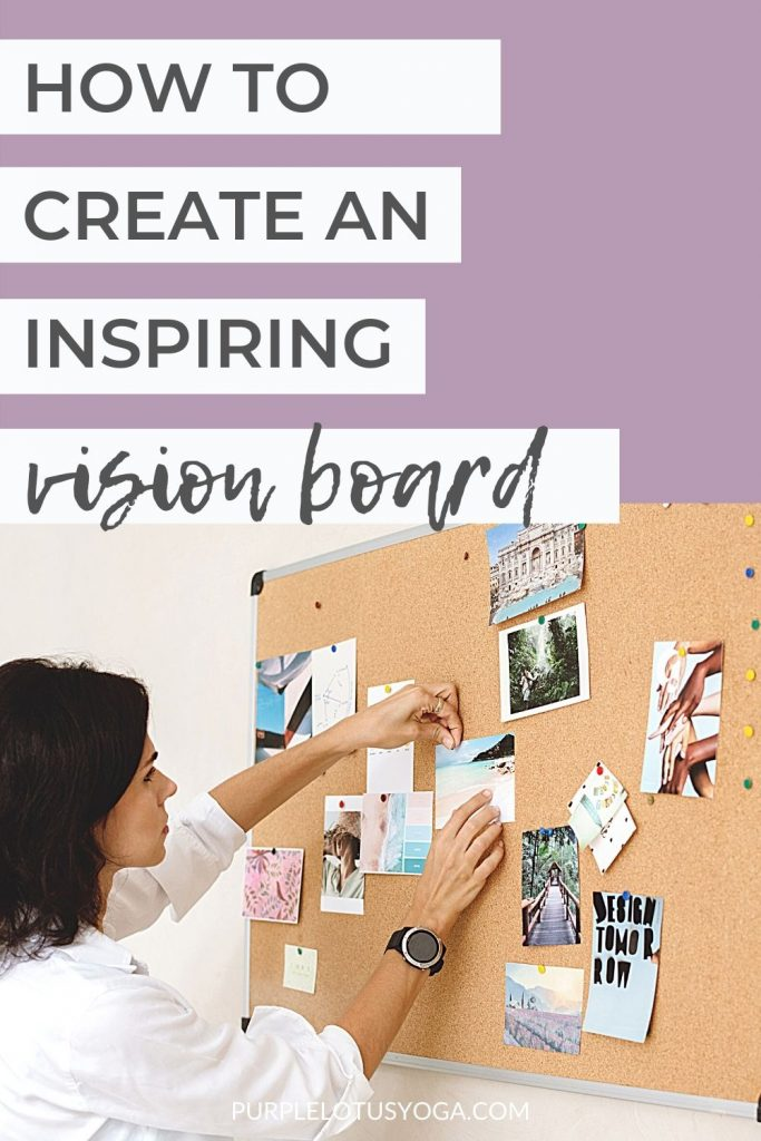 how to create an inspiring vision board (2)