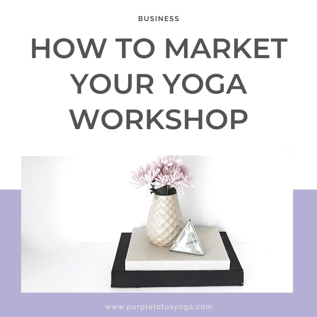 how to market your yoga workshop