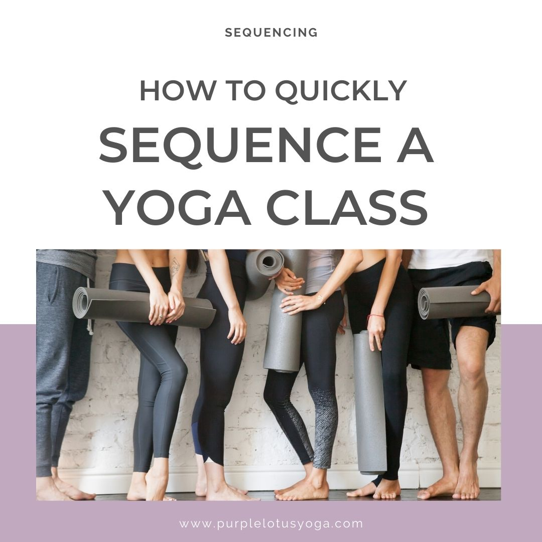 how to quickly sequence a yoga class blog feature