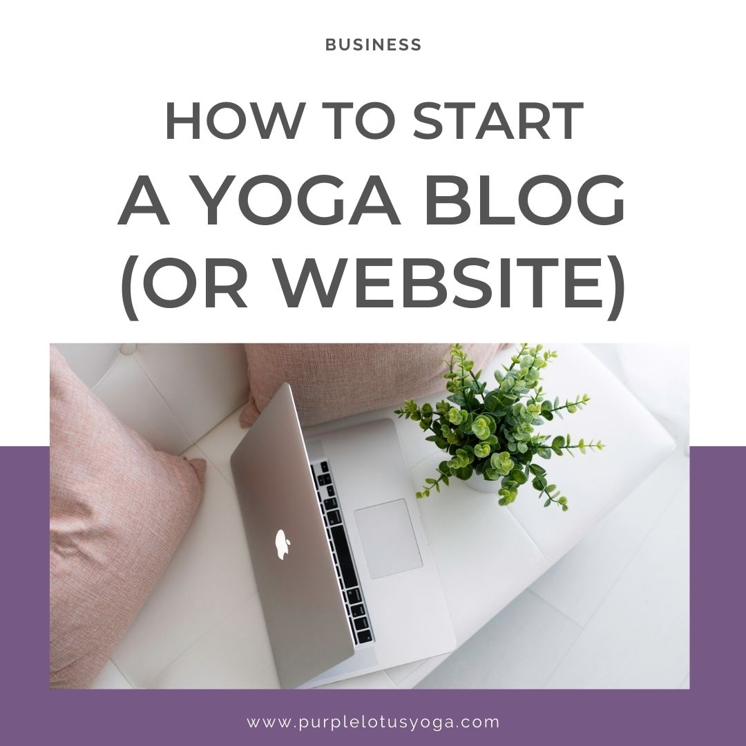 how to start a yoga blog or website feature