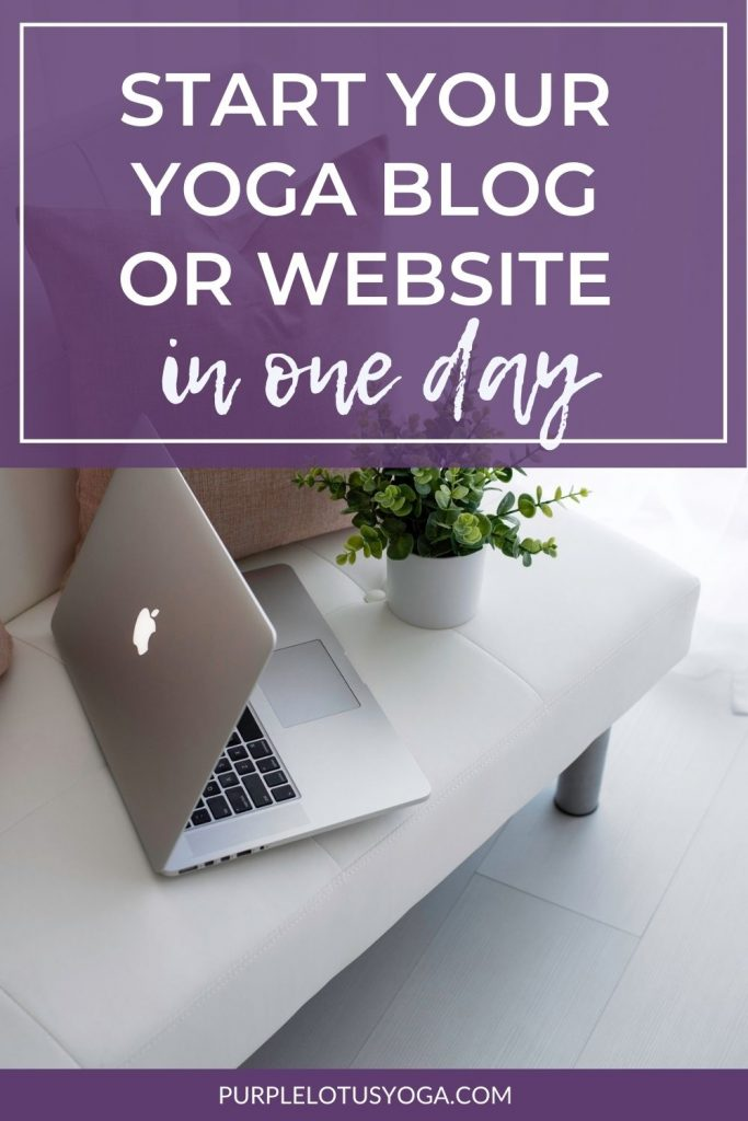 start your yoga blog or website in one day