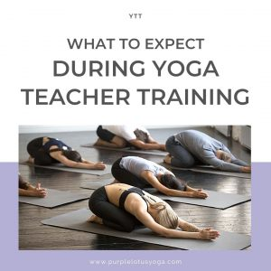 what to expect during yoga teacher training
