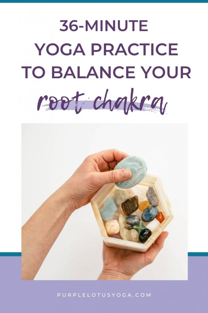 36 minute yoga practice to balance your root chakra